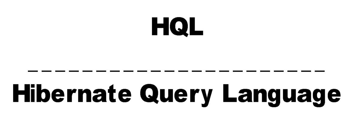 hibernate query language